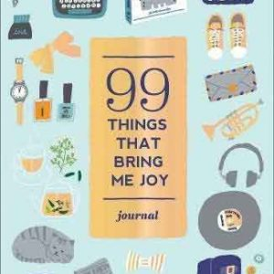 99 THINGS THAT BRING ME JOY (GUIDED JOURNAL) (Paperback)