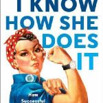 I KNOW HOW SHE DOES IT: HOW SUCCESSFUL WOMEN MAKE THE MOST OF THEIR TIME (Paperback) 1