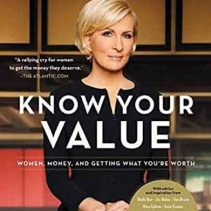 KNOW YOUR VALUE: WOMEN, MONEY, AND GETTING WHAT YOU'RE WORTH (REVISED EDITION) (Hardcover)