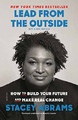 LEAD FROM THE OUTSIDE: HOW TO BUILD YOUR FUTURE AND MAKE REAL CHANGE (paperback)