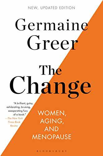THE CHANGE: WOMEN, AGING, AND MENOPAUSE (UPDATED EDITION) (Paperback)