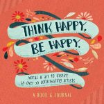 THINK HAPPY, BE HAPPY (Softcover)