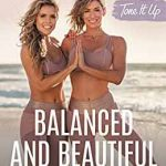 Tone It Up: Balanced and Beautiful: 5-Day Reset for Your Body, Mind, and Spirit (Hardcover) 1